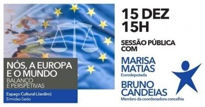 Bloco realiza este Sábado, sessão pública em Ermidas-Sado, com a Eurodeputada Marisa Matias